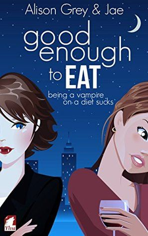 The Vampire Diet - Good Enough to Eat(1).jpg
